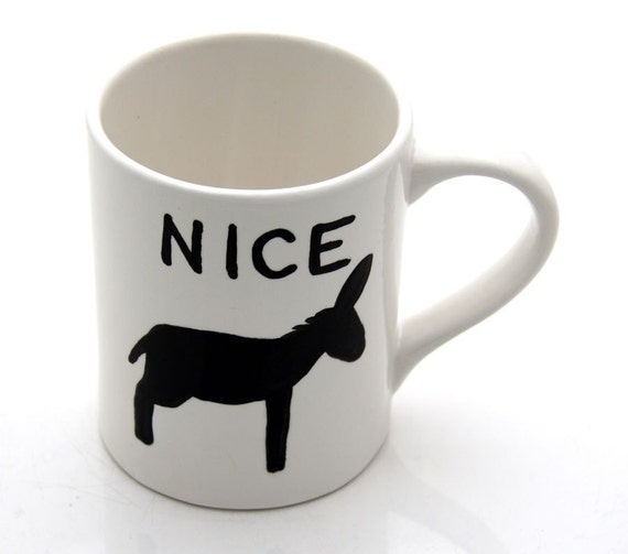Nice Ass Hand Painted Mug
