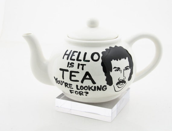 Hello Lionel Richie Teapot-hello is it tea you're looking for large ceramic teapot-funny gift for 80s music fan or teapot collector
