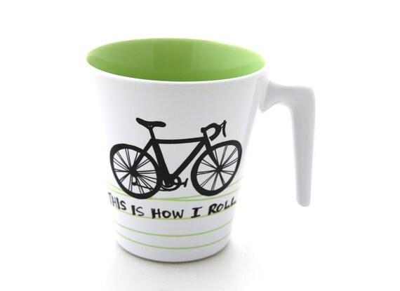 Bike Mug Bicycle Modern This is How I Roll