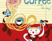 coffee is on the way... limited edition giclee print of an original illustration (8.5 x 11)