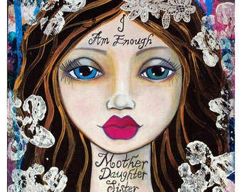 I Am Enough Fine Art Print of Mixed Media painting