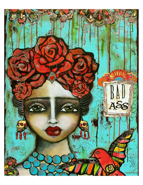 Frida Kahlo - Mexican Folk Art - Bad Ass fine art print of a mixed media painting by Lisa Ferrante
