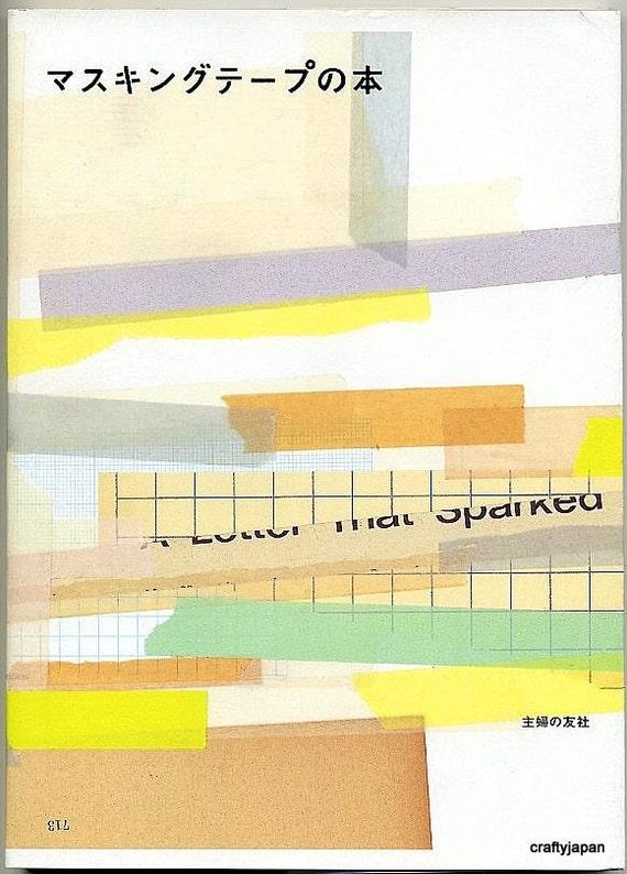 The Masking Tape Book - Japanese Washi Paper Crafts
