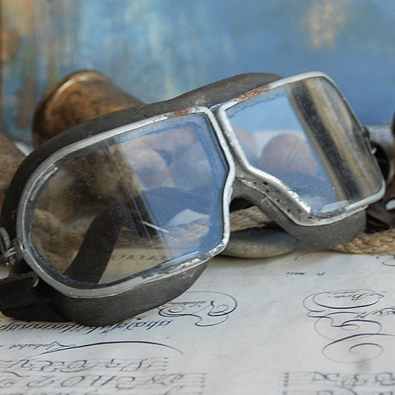 STEAMPUNK at its best...  vintage aviator's goggles...  May 20