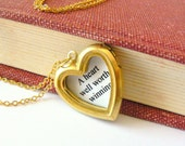 Charles Dickens quote necklace. Gold heart locket. Valentine's Day gift. Bridal. Wedding. Engagement. Anniversary. Literary. Gold Brass.