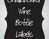 Chalkboard Wine Bottle Labels - Large Chalkboard Labels