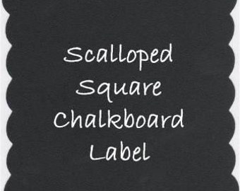 FLASH Sale Scalloped Square Chalkboard Labels - 2.5 - 12
