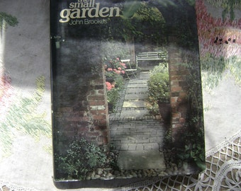 The Small Garden by John Brookes 1978 First Edition