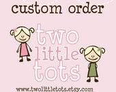 Custom Order for Tania