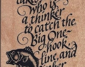 Catch the big one- Rubber Stamp