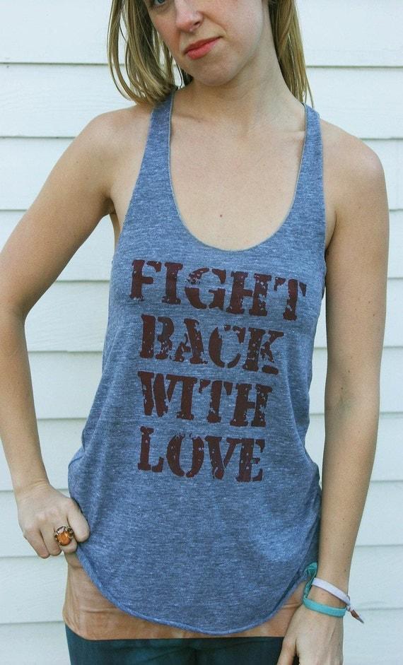 inspirational tank // love tank top // work out tank // fight back // woman athlete // yoga teacher gift // yoga studio top // gym tank top