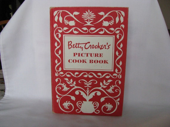 Betty Crocker's Picture Cook Book 1950
