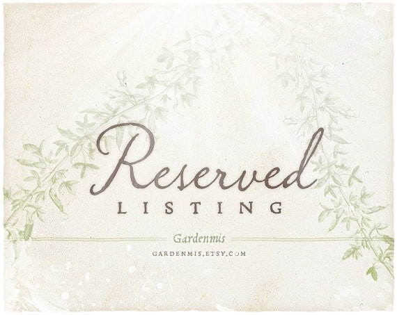 Custom Reserved Listing for Gwennette