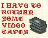 PATTERN - American Psycho - I Have to Return Some Video Tapes Cross Stitch Pattern