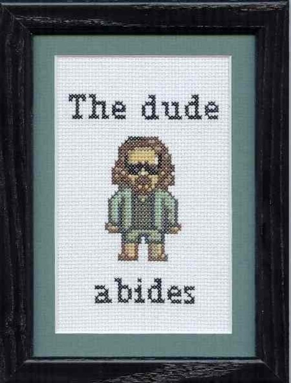 PATTERN - The Big Lebowski - The Dude - The Dude Abides Cross Stitch