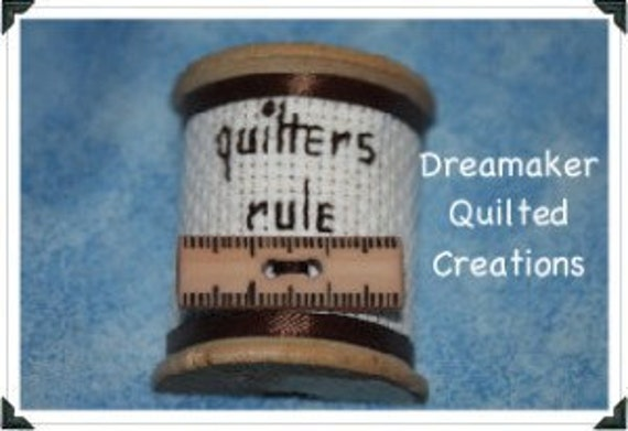 Spool Its Quilters Rule Pin Brooch