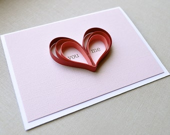 You and Me Heart Blank Card - quilling, red, dark pink, light pink, white