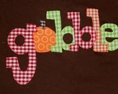 Fall Applique Gobble Childrens or Baby Thanksgiving Shirt or onesie for fall