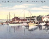 VINTAGE POSTCARD - TARPON DOCK, FISHING FLEET AND PLEASURE CRAFT, PANAMA CITY, FLA.