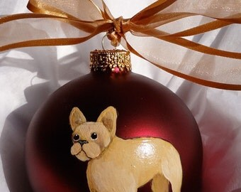 French Bulldog Frenchie Dog Hand Painted Christmas Ornament - Can Be Personalized with Name
