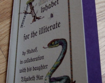 Book - An Illustrated Alphabet for the Illiterate