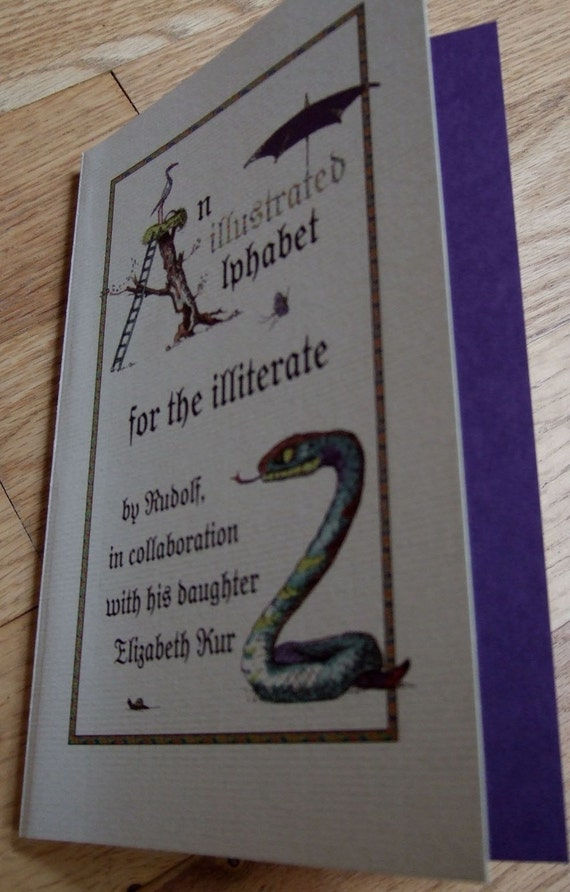 Autographed Alphabet Art Book - An Illustrated Alphabet for the Illiterate