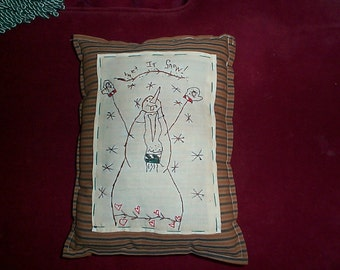 primitive SNOWMAN pillow let it snow embroidered muslin and ticking fabric 10 X 13~