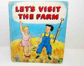 Let's Visit the Farm by Virginia Cunningham Illustrated by Evelyn Keyser  1948