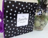 Photo Album / Recipe Organizer -  Hand-wrapped in a polka dot oil cloth