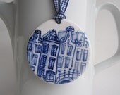 Blue Delft Canal Houses - Handpainted  Porcelain Ornament/ Wall Hanging/Key Tassle