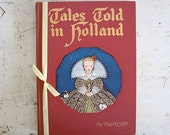 SALE - 1952 Edition of My Travelship - Tales Told in Holland - Illustrated