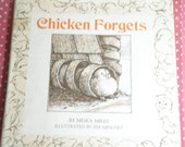 Chicken Forgets, by Miska Miles