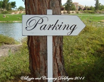 PaRKiNg SiGn - CLaSSiC StyLe - DiReCTioNaL WeDDiNg SiGnS - Custom Wedding Arrow SIGNS - 4ft Stake - WHITE