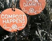 Grow, Dammit & Compost Happens Garden Markers