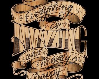 Everything is Amazing... (10x10 print)