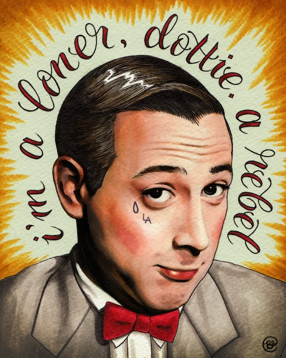 Loner, Rebel (8x10 signed Pee-Wee print)