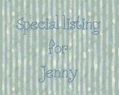 Special listing for Jenny