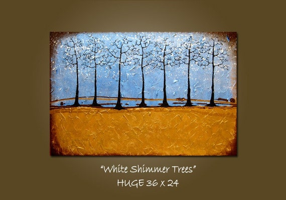 Reserved for Stephanie - Original Modern Art Heavy Textured Contemporary Painting by Shanna - HUGE 36 x 24 - White Shimmer Trees