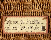 """Shabby Sign """"Cats are like Chocolates"""" Wooden Gift Plaque Humour Chic CUTE Pets"""