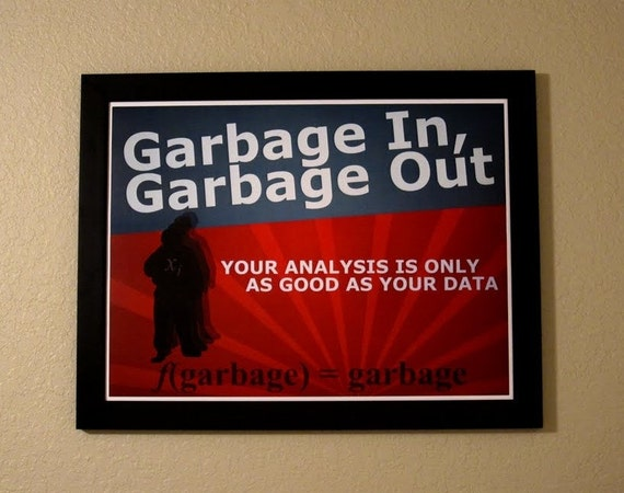 Statistics Propaganda Poster - Garbage In, Garbage Out