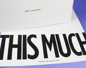 Dad, I Love You THIS MUCH - Father's Day Card