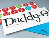 Daddy-O with MOUSTACHE - Dad's Birthday or Father's Day Card