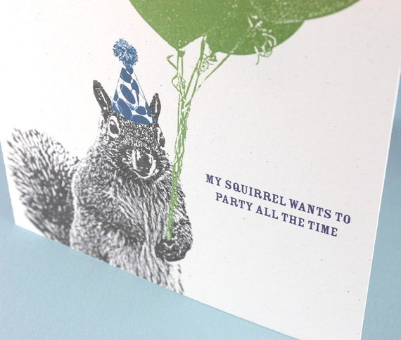Party All the Time - Silly Squirrel Birthday Card