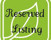 Reserved Listing for mileso7