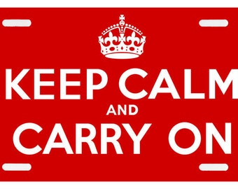 Keep Calm and Carry On - Red British Poster License Plate