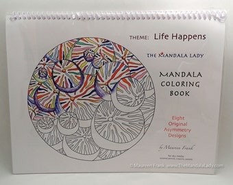 Life Happens Mandala Coloring Book