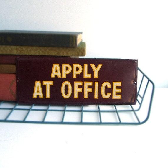 Vintage Tin Office Sign