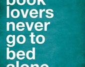 Book lovers never go to bed alone - 5x7 print