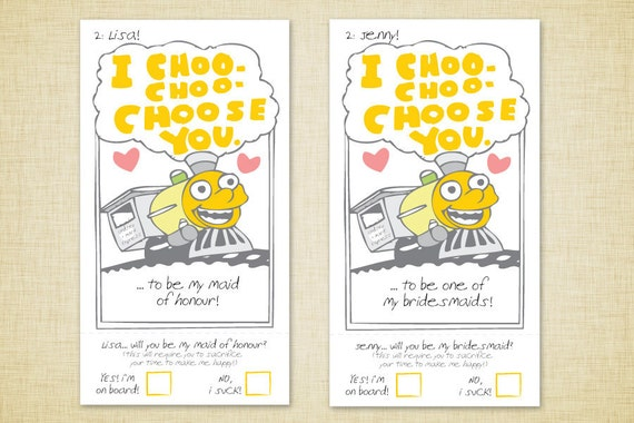"SET of up to SIX (6) ""I Choo-Choo Choose You"" Bridesmaid Cards"