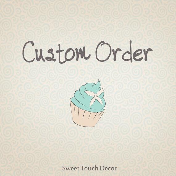 Custom Order for juliaclapp